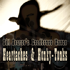 Heartaches & Honky-Tonks - 2007
